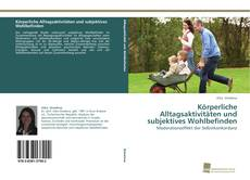 Buchcover von Körperliche Alltagsaktivitäten und subjektives Wohlbefinden
