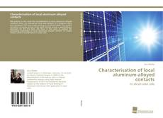 Bookcover of Characterisation of local aluminum-alloyed contacts