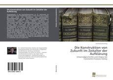 Bookcover of Die Konstruktion von Zukunft im Zeitalter der Aufklärung
