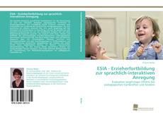Borítókép a  ESIA - Erzieherfortbildung zur sprachlich-interaktiven Anregung - hoz