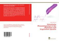 Buchcover von Somatische Phraseologismen in der deutschen und kirgisischen Sprache