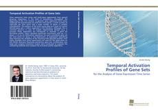 Borítókép a  Temporal Activation Profiles of Gene Sets - hoz