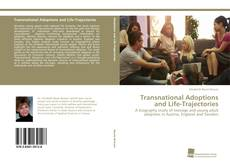 Bookcover of Transnational Adoptions and Life-Trajectories