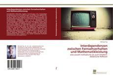 Interdependenzen zwischen Fernsehverhalten und Mathematikleistung的封面