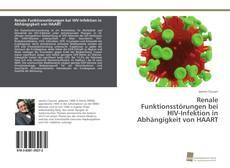 Portada del libro de Renale Funktionsstörungen bei HIV-Infektion in Abhängigkeit von HAART