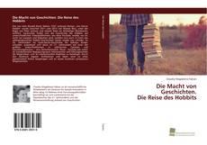 Bookcover of Die Macht von Geschichten. Die Reise des Hobbits