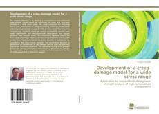Development of a creep-damage model for a wide stress range kitap kapağı