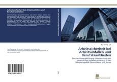 Buchcover von Arbeitssicherheit bei Arbeitsunfällen und Berufskrankheiten