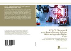 RT-PCR Diagnostik nosokomial übertragbarer Hämorrhagische-Fieber Viren kitap kapağı