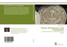 Power, Performance and Propaganda的封面