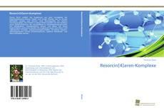 Bookcover of Resorcin[4]aren-Komplexe