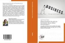 Bookcover of Détermination du prix ou Formation de la valeur économique ?