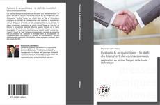 Bookcover of Fusions & acquisitions : le défi du transfert de connaissances