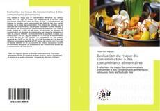 Copertina di Evaluation du risque du consommateur à des contaminants alimentaires