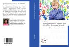 Capa do livro de Développement du langage oral et troubles du comportement