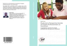 Bookcover of Étude de la Perspective Sociale et Projets Professionnels au Cameroun
