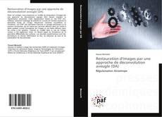 Copertina di Restauration d'images par une approche de déconvolution aveugle (DA)