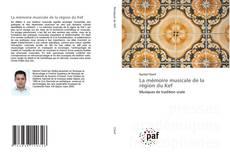 Buchcover von La mémoire musicale de la région du Kef
