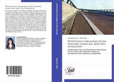 Bookcover of Performance mécanique d'une chaussée souple par ajout des composites