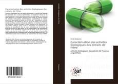 Bookcover of Caractérisation des activités biologiques des extraits de Frêne