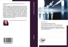 Bookcover of Caractéristiques du métabolisme du 13C-glucose