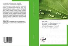Buchcover von Le meurtre du nouveau-né : aspects juridiques et criminologiques Tome 1