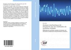 Bookcover of Analyse stochastique de structures par les méthodes de synthèse modale