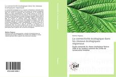 Buchcover von La connectivité écologique dans les réseaux écologiques régionaux