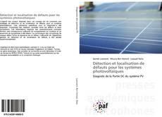Couverture de Détection et localisation de défauts pour les systèmes photovoltaïques