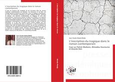 Bookcover of L'inscription du tragique dans le roman contemporain