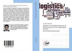 Bookcover of Analyse et Amélioration de la Performance de la Logistique Amont