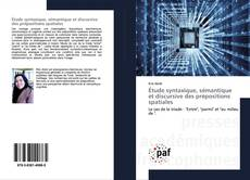 Buchcover von Étude syntaxique, sémantique et discursive des prépositions spatiales