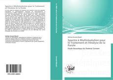 Обложка Spectre à Multirésolution pour le Traitement et l'Analyse de la Parole