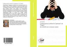 """Bookcover of L'alternance entre le """"penser"""" et """"l'agir"""""""