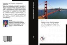 Borítókép a  Intégration des Systèmes d'Information industriels - hoz