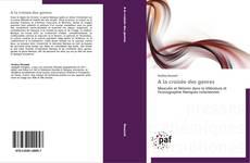 Bookcover of A la croisée des genres