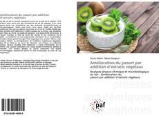 Capa do livro de Amélioration du yaourt par addition d'extraits végétaux