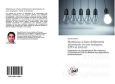 Buchcover von Matériaux à base d'éléments abondants et non toxiques: CZTS et Zn(S,O)