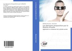 Bookcover of Les thérapies d'exposition par la Réalité virtuelle