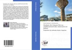 Analyse de risques liés au vieillissement des réservoirs en béton kitap kapağı