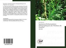 Bookcover of Système d'Informations Géographiques de l'Herbier de Guyane