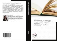 Couverture de Les stratégies de vente des magasins de livres, de 1994 à nos jours.