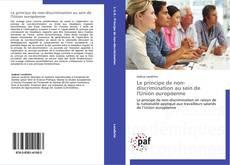 Bookcover of Le principe de non-discrimination au sein de l'Union européenne