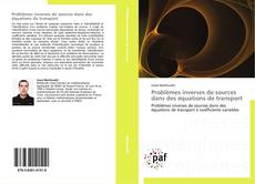Capa do livro de Problèmes inverses de sources dans des équations de transport