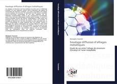 Bookcover of Soudage diffusion d'alliages métalliques