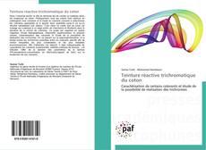 Borítókép a  Teinture réactive trichromatique du coton - hoz