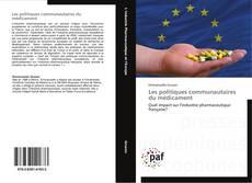 Обложка Les politiques communautaires du médicament
