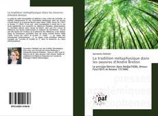 Capa do livro de La tradition métaphysique dans les oeuvres d'André Breton