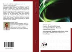 Copertina di Étude de stabilité des écoulements de fluides rhéofluidifiants
