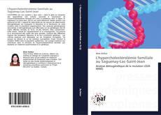 Bookcover of L'hypercholestérolémie familiale au Saguenay-Lac-Saint-Jean